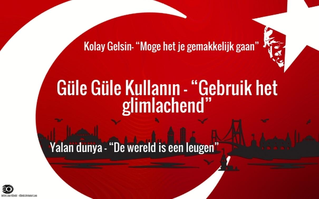Tien Turkse Uitdrukkingen Die Je Graag In Het Nederlands Zou